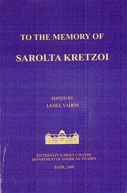 To the Memory of Sarolta Kretzoi