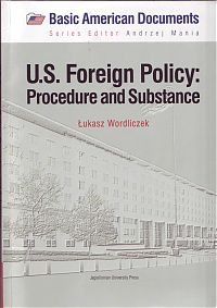 U.S. Foreign Policy: Procedure and Substance